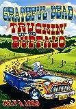 Grateful Dead - Truckin' Up to Buffalo: July 4, 1989