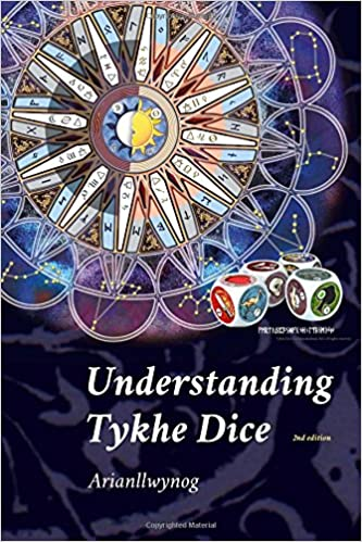Understanding Tykhe Dice: Volume 1 (Using Tykhe Dice)