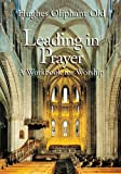 img - for Leading in Prayer: A Workbook for Worship book / textbook / text book