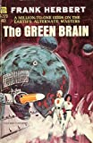 The Green Brain, Frank Herbert, 0441302661