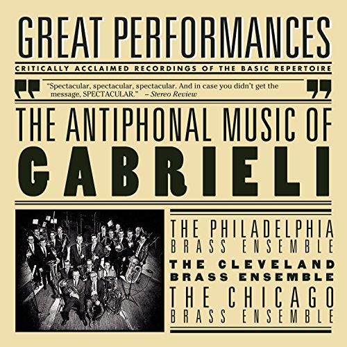 The Antiphonal Music of Gabrieli ()