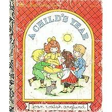 A Child's Year (Little Golden Book)