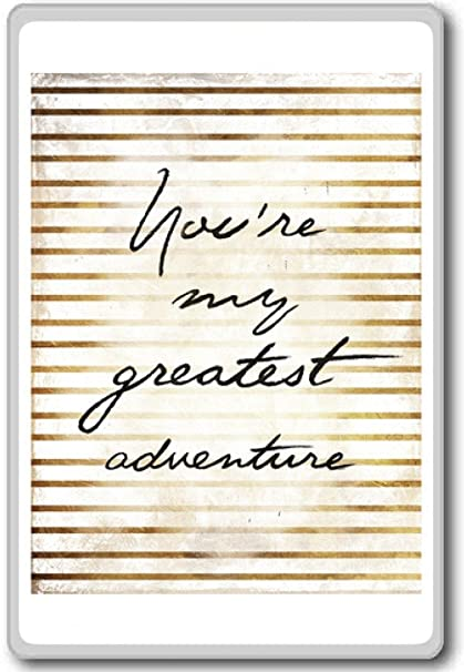 Amazoncom You Are My Greatest Adventure Motivational Quotes