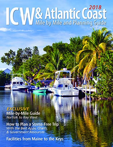 (2018 ICW & Atlantic Coast Mile by Mile and Planning Guide )