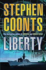 Title Liberty Authors Coonts Stephen ISBN 0 7528 4632 9 978 1 4072 1503 7 UK Edition Publisher Orion Availability Amazon