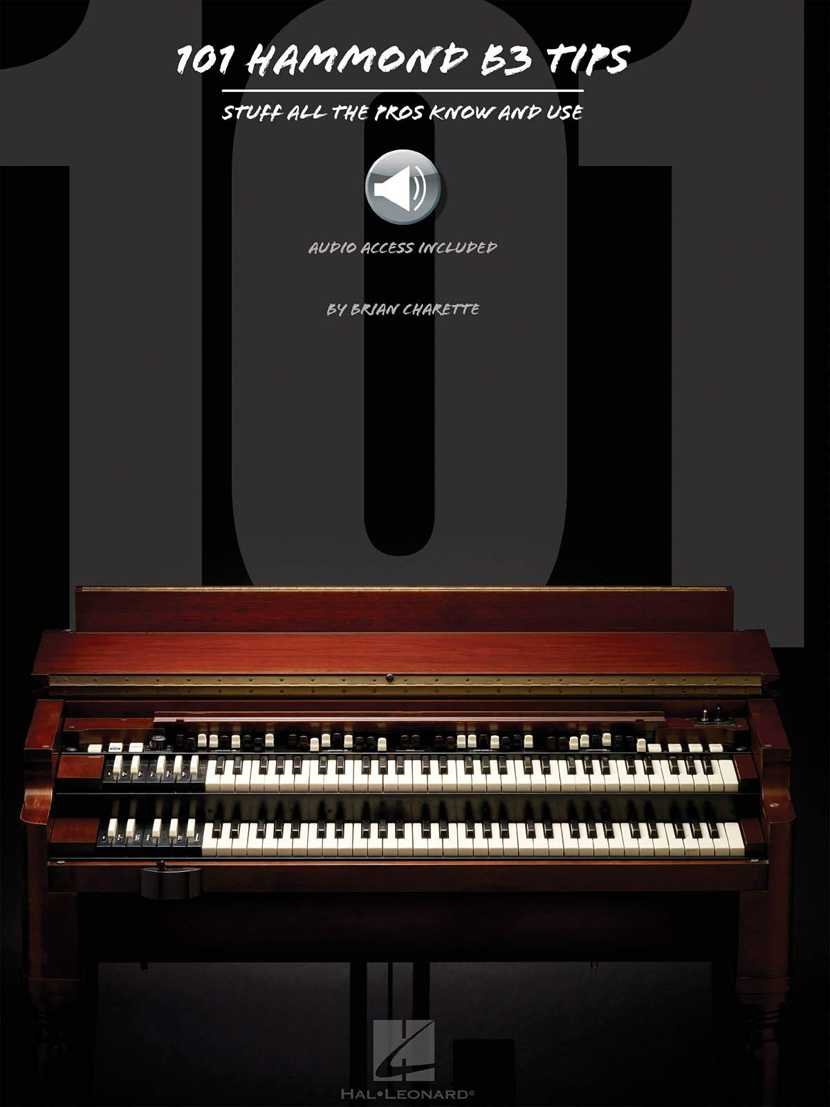 101 Hammond B-3 Tips: Stuff All the Pros Know and Use: Amazon ...