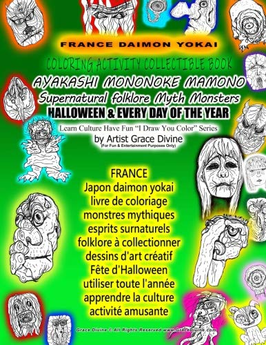 FRANCE Japon daimon yokai livre de coloriage monstres mythiques esprits surnaturels folklore à collectionner dessins d'art créatif Fête d'Halloween ... You Color? Series  by Artist Grace Divine -