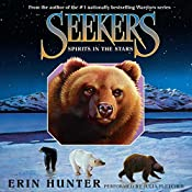 Spirits in the Stars: Seekers, Book 6 | Erin Hunter