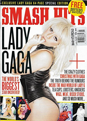 Lady Gaga Tribute l FREE POSTERS! l 2010 64-Page UK Smash Hits Magazine Special Edition