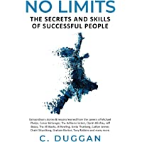 No Limits: The Secrets and Skills of Success People