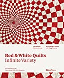 Red and White Quilts: Infinite Variety: Presented