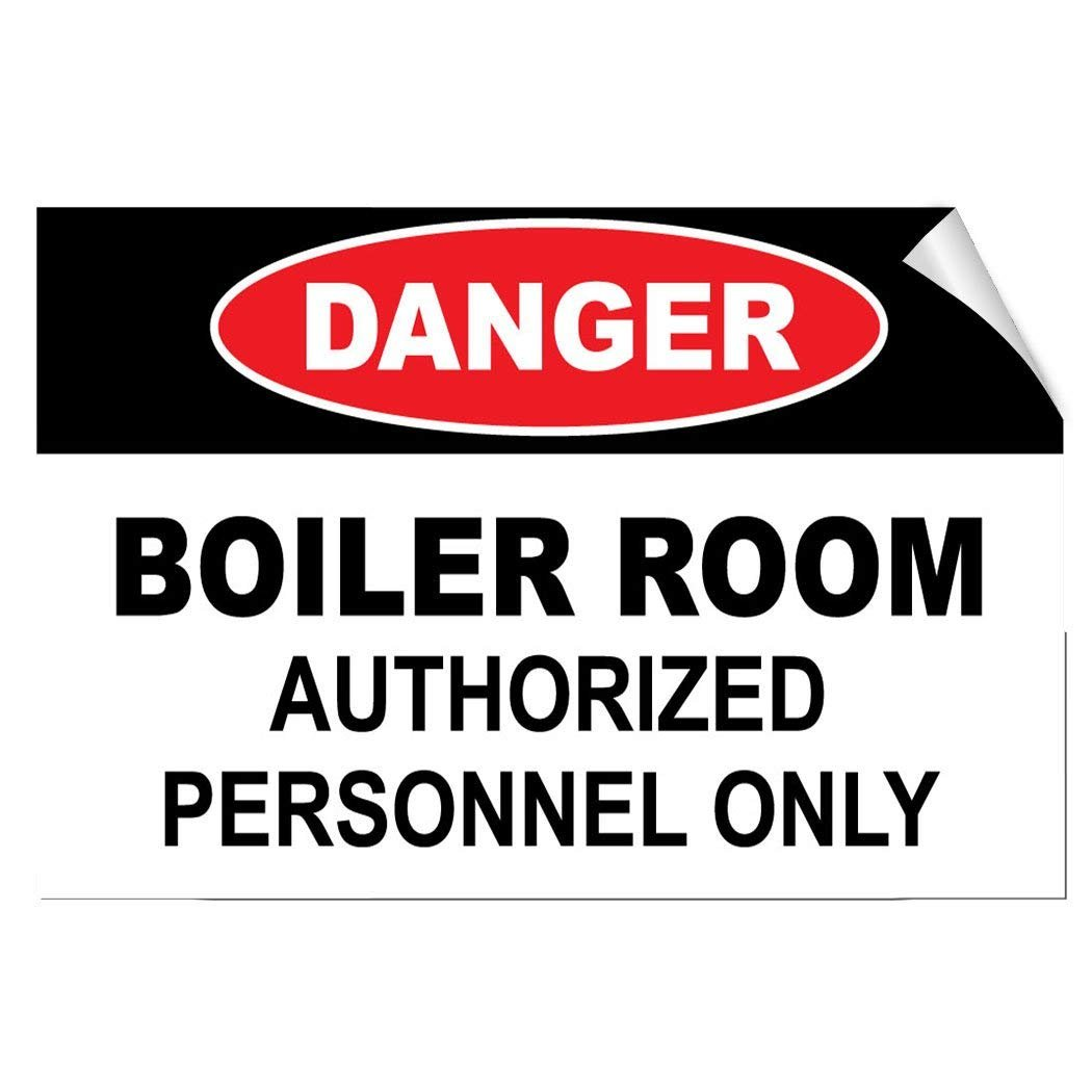Danger Boiler Room Authorized Personnel Only Hazard Vinyl Label Decal Sticker