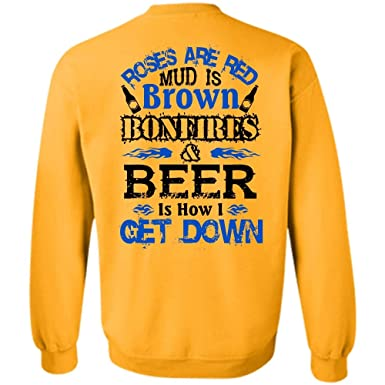 f2024e24 Favorite T Shirt, Roses Are Red Mud Is Brown Bonfires Sweatshirt (S,Gold