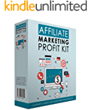 Affiliate Marketing Kit : affiliate marketing step by step guide