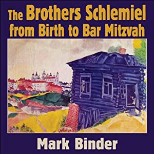 The Brothers Schlemiel Audiobook
