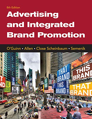 MindTap Marketing for O'Guinn/Allen/Close Scheinbaum/Semenik's Advertising and Integrated Brand Promotion, 8th Edition , 1 term (6 months) [Online Code] by Cengage Learning