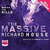 The Massive: The Kills, Book 2 | Richard House