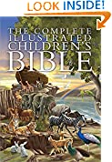 #7: The Complete Illustrated Children's Bible (The Complete Illustrated Children's Bible Library)