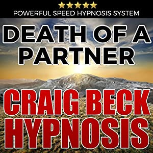 Death of a Partner: Craig Beck Hypnosis Speech