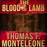 The Blood of the Lamb | Thomas F. Monteleone