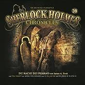 Die Rache des Pharao (Sherlock Holmes Chronicles 39)   James A. Brett