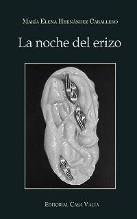 La Noche del Erizo (Spanish Edition)