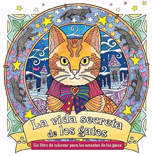 La vida secreta de los gatos (Libros formato especial) (Spanish) Paperback – 2013