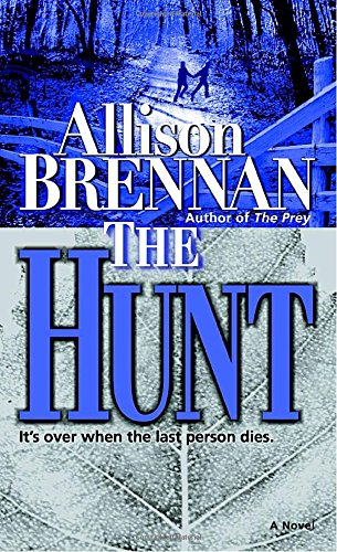 The Hunt: A Novel (Predator Trilogy)