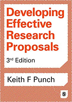 Developing effective research proposals keith f punch