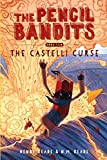 The Castelli Curse: Book Two of The Pencil Bandits