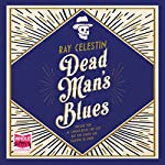 Dead Man's Blues | Ray Celestin