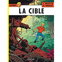 Lefranc (Tome 11) - La Cible (French Edition)