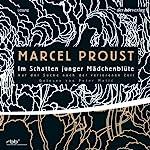 Im Schatten junger Mädchenblüte (Auf der Suche nach der verlorenen Zeit 2) | Marcel Proust