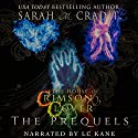 The House of Crimson & Clover: The Prequels: A House of Crimson & Clover Boxed Set Audiobook by Sarah M. Cradit Narrated by LC Kane