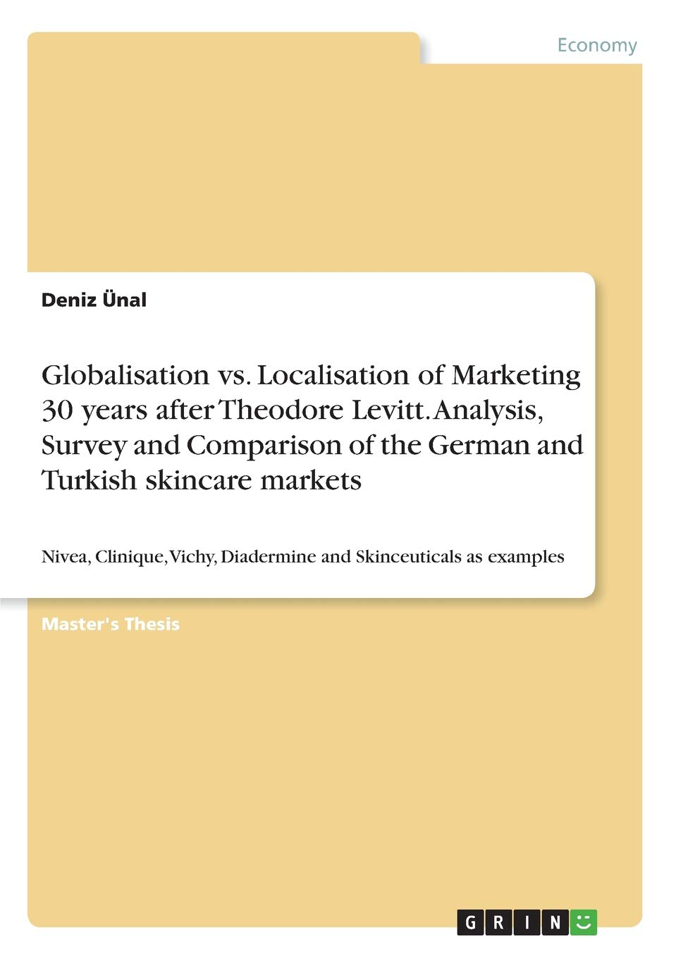Globalisation vs  Localisation of Marketing 30 Years After