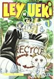 La Ley De Ueki 01/ The Law Of Ueki 01 (Spanish Edition)