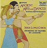 Classical Music : Respighi: Ancient Airs and Dances; Trittico botticelliano