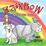Rainbow After the Rain by Mr Adam