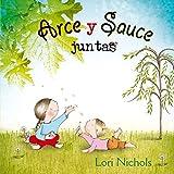 Arce Y Sauce Juntas (PICARONA)