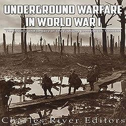 Underground Warfare in World War I