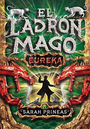 ¡Eureka! (El ladrón mago 3) (Serie Infinita) Tapa dura – 19 nov 2010 Sarah Prineas MONTENA 8484416836 Juvenile Fiction / General