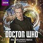 Die verlorene Magie (Doctor Who: Der 12. Doktor) Hörbuch von Cavan Scott Gesprochen von: Lutz Riedel