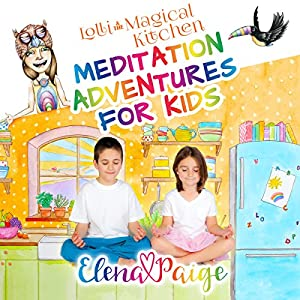 Lolli and the Magical Kitchen Audiobook
