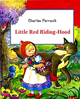 "an analysis of charles perraults little red riding Version by charles perrault in 1697, and then in 1812 in the german version by  jacob and wilhelm grimm (delaney, 2006, p 70) ""the tale of little red riding."