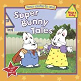 Super Bunny Tales, Grosset and Dunlap Staff, 0448452715