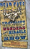 Dead Cat's Traveling Circus of Wonders and Miracle Medicine Show, Tim Lebbon, Brian Hodge, Gary A. Braunbeck, Gerard Houarner, 1889186481