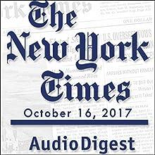 October 16, 2017 Magazine Audio Auteur(s) :  The New York Times Narrateur(s) : Mark Moran