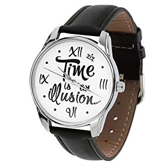 Time is an Illusion Black Watch, Funny Gift Watch, Quotes Watch, Every Watch