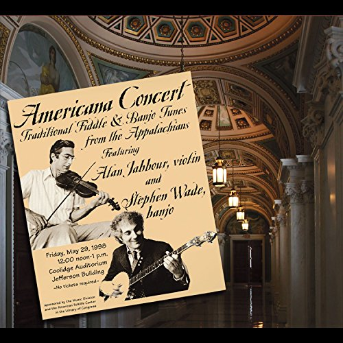 (Americana Concert: Alan Jabbour and Stephen Wade at the Library of Congress)