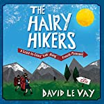 The Hairy Hikers: A Coast-to-Coast Trek Along the French Pyrenees | David Le Vay
